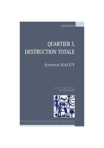 9782847050943: Quartier 3, destruction totale