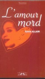 L'Amour Mord: S. Allain