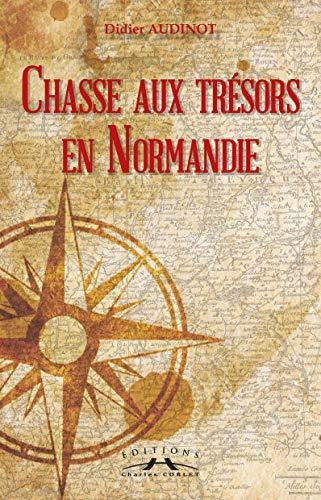 9782847062144: Chasses aux Tresors en Normandie