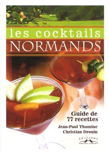 9782847063189: Les cocktails normands : Guide de 77 recettes