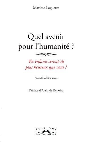 9782847065688: Quel avenir pour l'humanit� ?