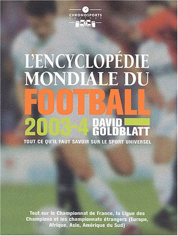encyclopedie mondiale du football: David Goldblatt