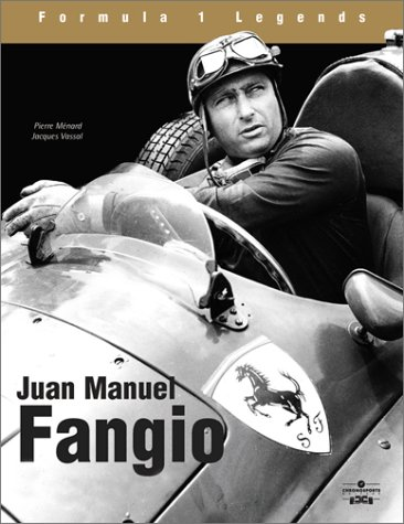 Juan-Manuel Fangio: The Race in the Blood: Vassal, Jacques