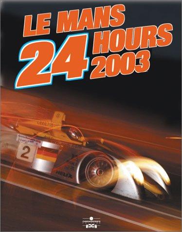 9782847070477: Le Mans 24 Hours 2003