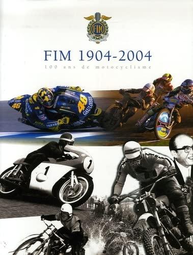 """""""fim 1904/2004 ; 100 ans de motocyclisme"""": Jean-Claude Schertenleib, Marc Pétrier"""