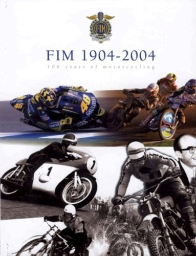 FIM 1904-2004: 100 Years of Motorcycling: Petrier, Mr. Marc
