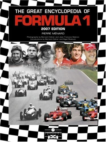 9782847071238: The Great Encyclopedia of Formula 1: 2007 Edition (Great Encyclopedia of Formula One)