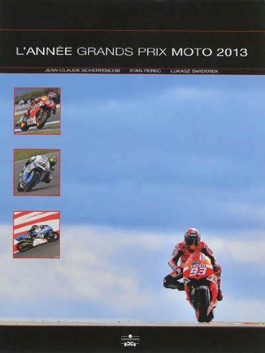 L' année grands prix moto 2013-2014: Jean Claude Schertenleib