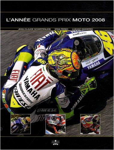 9782847071481: L'année Grands Prix Moto 2008