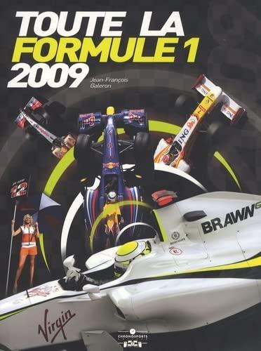 toute la Formule 1 (édition 2009): Jean François Galeron