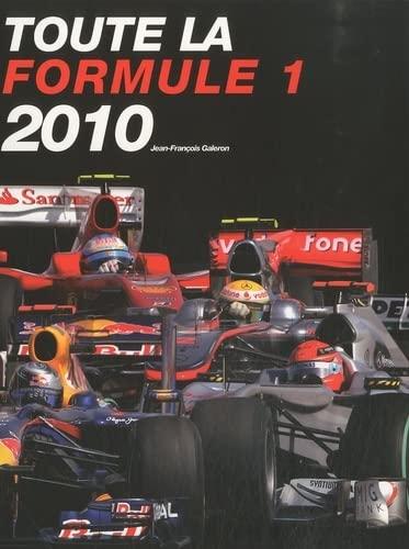 toute la Formule 1 (édition 2010): Jean François Galeron