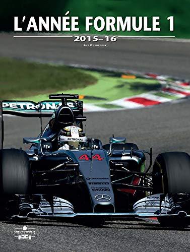 9782847071818: L'Année de la formule 1 - 2015-16