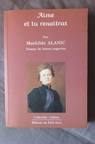 Aime et Tu Renaitras: Mathilde Alanic