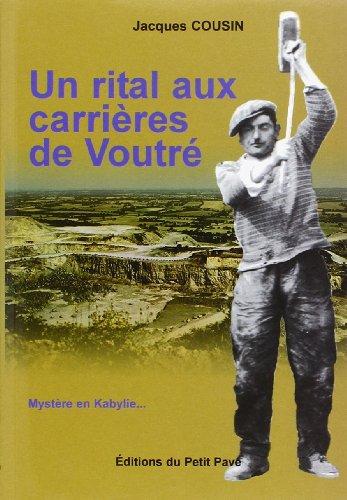 9782847121377: Un Rital aux Carrieres de Voutre - Mystere en Kabylie (French Edition)
