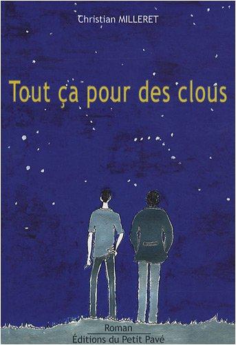 9782847121902: Tout ça pour des clous (French Edition)