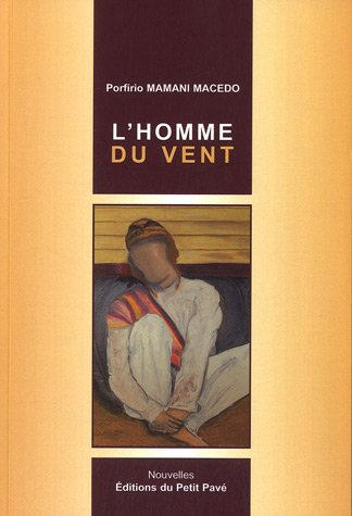 9782847123302: L'homme du vent (French Edition)