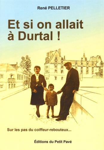 9782847124415: Et si on allait à Durtal !