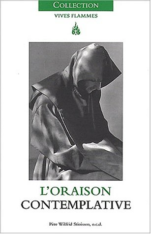 9782847130010: L'oraison contemplative (French Edition)