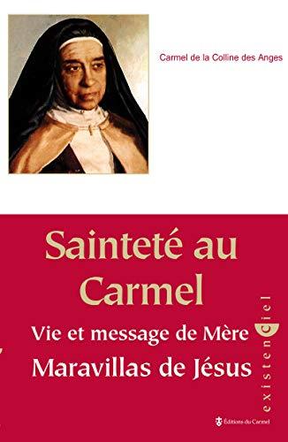 9782847130096: Sainteté au Carmel : Vie et message de Mère Maravillas de Jésus