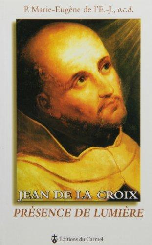 9782847130805: Jean de la Croix Presence de Lumiere