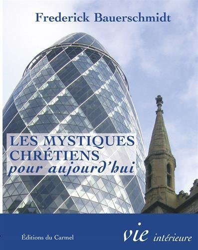 9782847131383: Les mystiques chrétiens pour aujourd hui