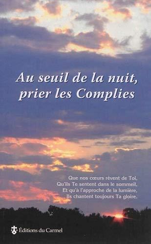 Au seuil de la nuit, prier les: Jean Abiven; Dominique