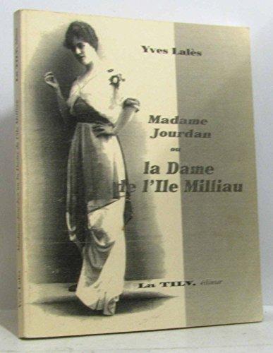 9782847190014: Madame Jourdan, ou, La dame de l'île Milliau (French Edition)