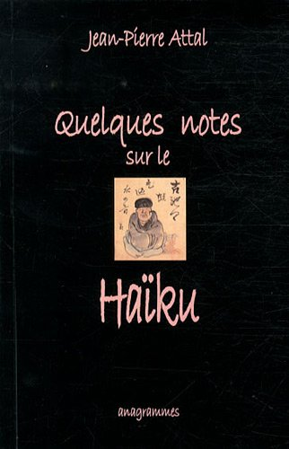 "Quelques notes sur le Ha""iku (2847190821) by Jean-Pierre Attal"