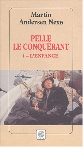 Pelle le Conquérant, Tome 1 : L'Enfance: Martin Andersen Nexo