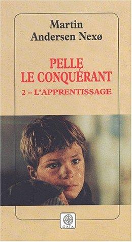 Pelle le Conquérant, Tome 2 : L'Apprentissage: Martin Andersen Nexo