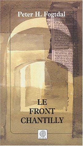 FRONT CHANTILLY (LE): FOGTDAL PETER H.