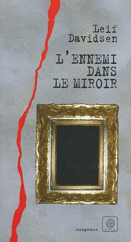 9782847200690: L'ennemi dans le miroir (Suspense)
