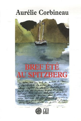 9782847200805: Bref �t� au Spitzberg
