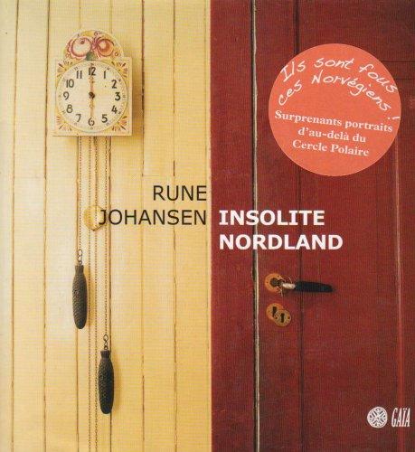 Insolite Nordland: Rune Johansen