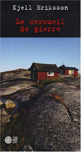 Le cercueil de pierre: Kjell Eriksson