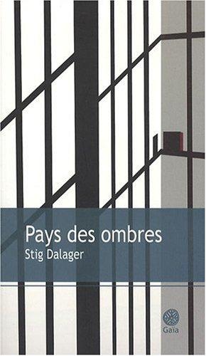 Pays des ombres: Dalager Stig