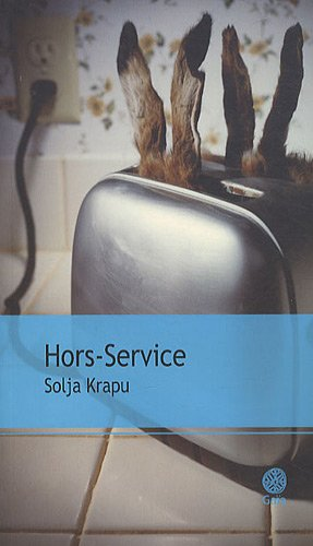 Hors-Service (French Edition): Solja Krapu