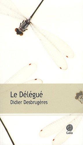 DÉLÉGUÉ (LE): DESBRUGERES DIANE