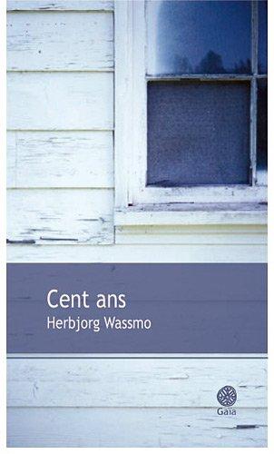 CENT ANS: WASSMO HERBJORG