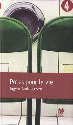 Potes pour la vie: Ingvar Ambjörnsen