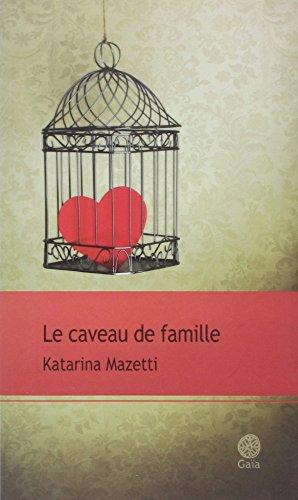 9782847201925: Le caveau de famille (French Edition)