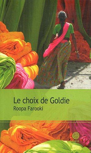 CHOIX DE GOLDIE (LE): FAROOKI ROOPA