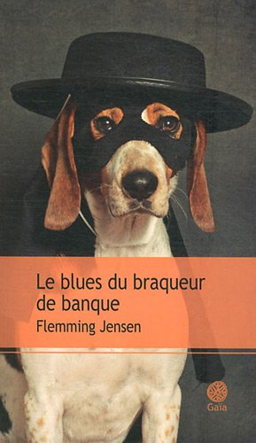 BLUES DU BRAQUEUR DE BANQUE (LE): JENSEN FLEMMING