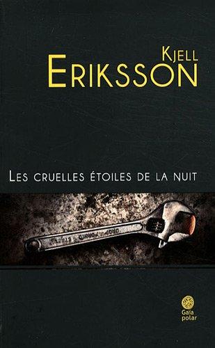CRUELLES ÉTOILES DE LA NUIT (LES): ERIKSSON KJELL