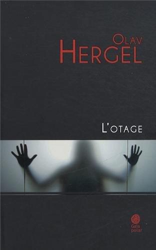 9782847202823: L'otage