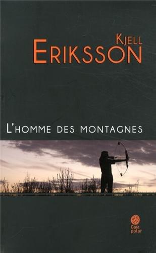 L' homme des montagnes: Kjell Eriksson