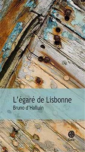 EGARE DE LISBONNE -L-: HALLUIN BRUNO D'