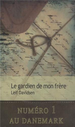 Le gardien de mon frère: Leif Davidsen