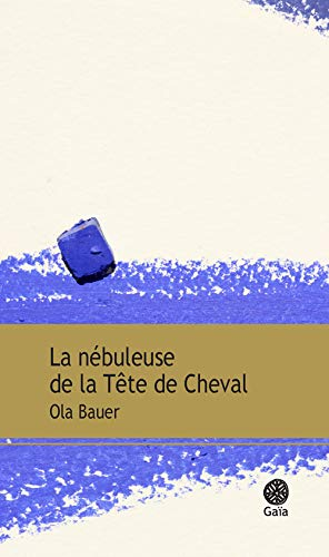 9782847206272: La Nebuleuse de la Tete de Cheval