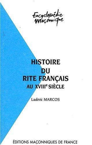 Histoire du rite français au xixe siecle: Ludovic Marcos